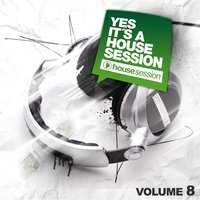 Yes, It's A Housesession, Vol. 8 — сборник