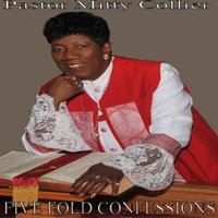 Five Fold Confessions — Pastor Mitty Collier