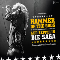 Hammer of the Gods: Die Led Zeppelin Saga — Stephen Davis