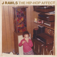 The Hip-Hop Affect — J. Rawls