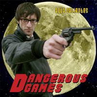 Dangerous Games — Agua Calientes
