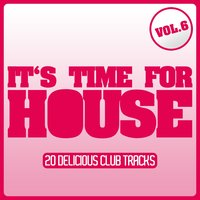 It's Time for House, Vol. 6 — сборник