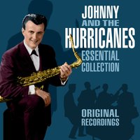 The Essential Collection — Johnny and The Hurricanes