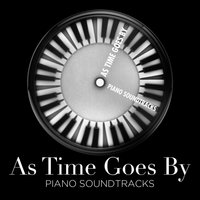 As Time Goes By - Piano Soundtracks — Bobby Crush