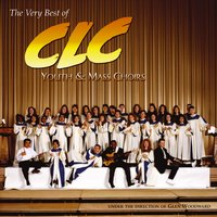 The Very Best of CLC Youth & Mass Choirs — CLC