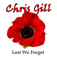 Lest We Forget — Chris Gill