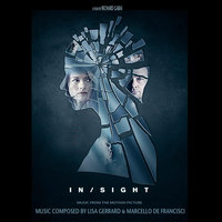 Insight (Music from the Motion Picture) — Lisa Gerrard & Marcello De Francisci