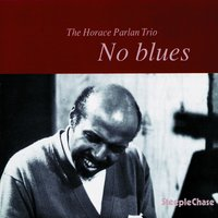 No Blues — Niels-Henning Ørsted Pedersen, Tony Inzalaco, Horace Parlan