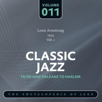 Classic Jazz- The World's Greatest Jazz Collection - From New Orleans to Harlem, Vol. 11 — сборник