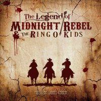 The Legend of Midnight Rebel & The Ringo Kids — Lionel Cohen