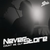 Count Me Out — Neverstore