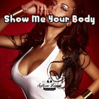 Show Me Your Body - Erotic Lounge & Chill Out — сборник