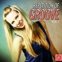 Repetition of Groove, Vol. 2 — сборник