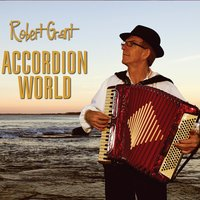 Accordion World — Robert Grant