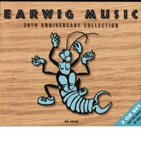 Earwig Music 20th Anniversary Collection — Various Artists - Earwig