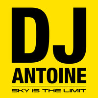Sky Is the Limit — DJ Antoine