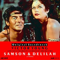 Samson and Delilah — Victor Young, Victor Young and the Paramount Symphony Orchestra, Paramount Symphony Orchestra