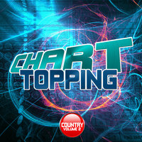 Chart Topping Country Volume 2 — Downstairs Productions
