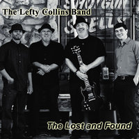 The Lost and Found — The Lefty Collins Band