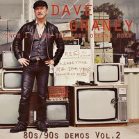 Once I Loved the Torn Ocean's Roar - 80s/90s Demos Vol 2 — Dave Graney