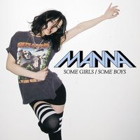 Some Girls / Some Boys — Manna