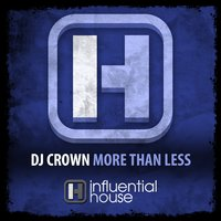 More Than Less — DJ Crown