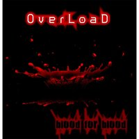 Blood for Blood — Overload