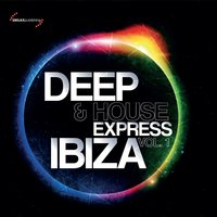 Deep & House Express Ibiza Vol. 1 — сборник