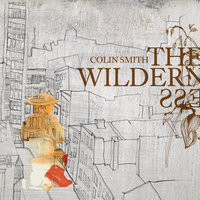 The Wilderness — Colin Smith
