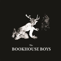 Dead — The Bookhouse Boys