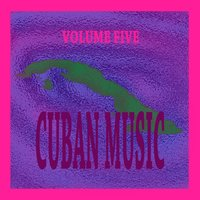 Cuban Music Vol. 5 — сборник
