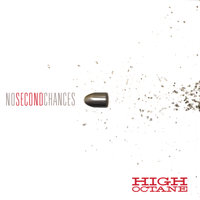 No Second Chances — High Octane