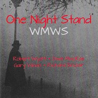 One Night Stand — WMWS