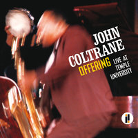 Offering: Live At Temple University — John Coltrane