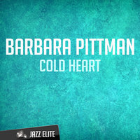 Cold Heart — Barbara Pittman