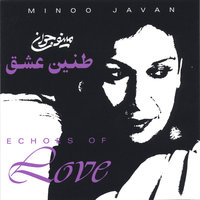Echoes of Love — Minoo Javan