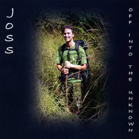 Off Into The Unknown — Joss