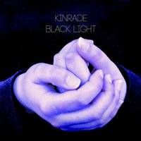 Black Light — Kinrade