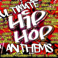 Ultimate Hip Hop Anthems — сборник