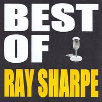 Best of Ray Sharpe — Ray Sharpe