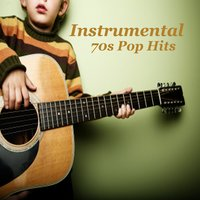 Instrumental Versions of 70s Pop Hits — Relaxing Instrumental Music