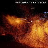 Get Something Going — The Nailings Stolen Colors