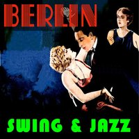 Berlin Swing & Jazz — сборник