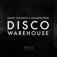 Disco Warehouse — Ghost Channels