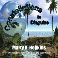 Constellations in Disguise — Marty R. Hopkins