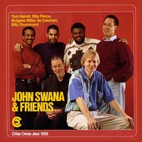 John Swana And Friends — Mulgrew Miller, Tom Harrell, Billy Drummond, John Swana, Ira Coleman, Billy Pierce