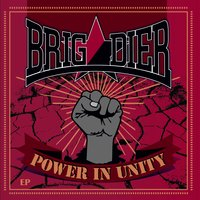 Power in Unity — Brigadier