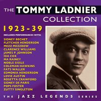 The Tommy Ladnier Collection 1923-39 — Tommy Ladnier