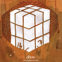 The Seldom Seen Kid — Elbow
