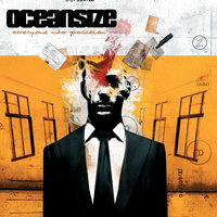 Everyone Into Position — Oceansize